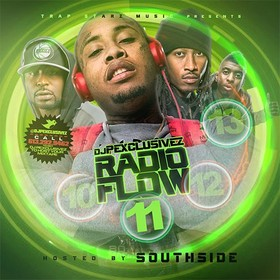 Radio Flow 11 (Hosted By South Side) DJ P Exclusivez front cover