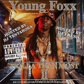 Trilla Than Most 2 Young Foxx front cover