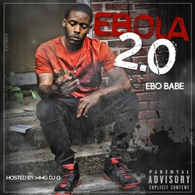 Ebola The Mixtape 2.0 Ebo Babe front cover