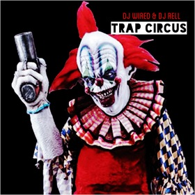 Trap Circus DJ Rell front cover
