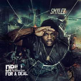 Drill For A Deal Smylez front cover