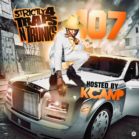 Strictly 4 The Traps N Trunks 107 (Hosted By K Camp) Traps-N-Trunks front cover