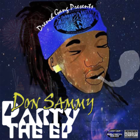 Don Sammy - Party The EP (Hosted By Dj RedFx) Don Sammy front cover