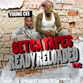 Dj young Cee- Getcha Tapes Ready Reloaded VOL 32 Dj Young Cee front cover