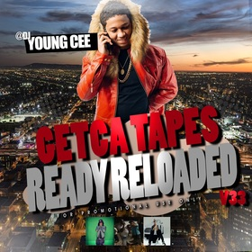 Dj young Cee- Getcha Tapes Ready Reloaded VOL 33 Dj Young Cee front cover