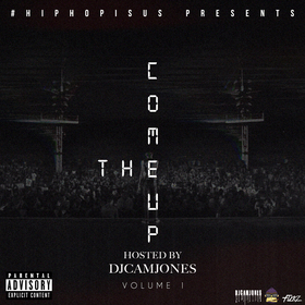 The Come Up Vol. 1 #HipHopIsUs front cover