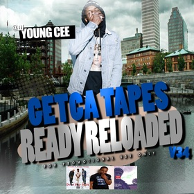 Dj young Cee- Getcha Tapes Ready Reloaded VOL 34 Dj Young Cee front cover