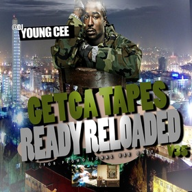 Dj young Cee- Getcha Tapes Ready Reloaded VOL 35 Dj Young Cee front cover