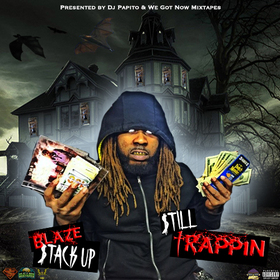 Still Trappin Blaze Stack Up front cover