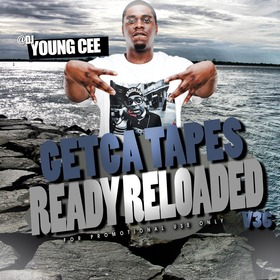 Dj young Cee- Getcha Tapes Ready Reloaded VOL 36 Dj Young Cee front cover