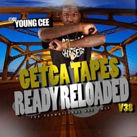 Dj young Cee- Getcha Tapes Ready Reloaded VOL 38 Dj Young Cee front cover