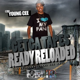 Dj young Cee- Getcha Tapes Ready Reloaded VOL 40 Dj Young Cee front cover
