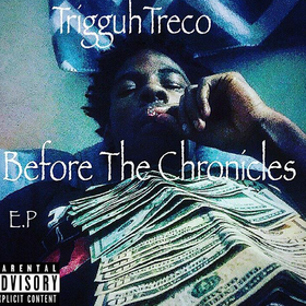 Trigguh Treco - Before The Chronicles Heavy G front cover