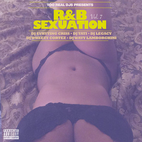 R&B Sexuation Vol.7 DJ Evryting Criss front cover