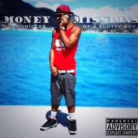 Money Mission: Chronicles Of A Slutty Boy Yung Blackardi front cover
