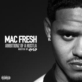 Ambitionz of A Hustla Mac Fresh front cover