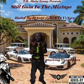 Still Going In The Mixtape CBG YungJamez front cover