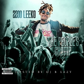 2200 Leeko- The People's Champ DJ B Eazy front cover