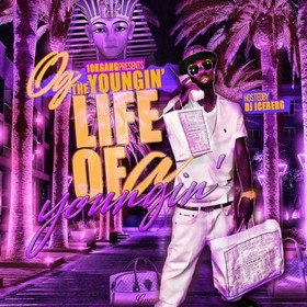 Life Of A Youngin OG The Youngin front cover