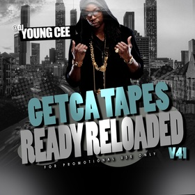 Dj young Cee- Getcha Tapes Ready Reloaded VOL 41 Dj Young Cee front cover