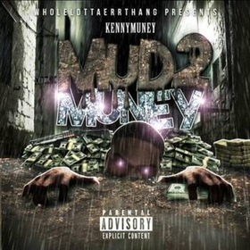 Mud 2 Muney Kenny Muney front cover