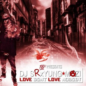 Love Don't Love Nobody Yung Mazi front cover