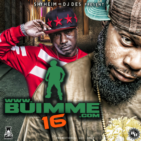 BUIMME 16 Presented by Shyheim & DJDES Various Artists front cover