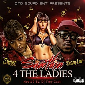 SUMTHIN 4 THE LADIES Dj Trey Cash front cover