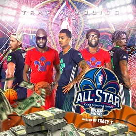 Trap Music: Rookie Of The Year Edition (Hosted By Tracy T) Trap-A-Holics front cover