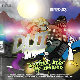 """D.U.I"" Dealing Under The Influence DJ Fresh A$$ front cover"