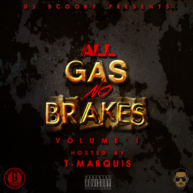 All Gas No Breaks Vol. 1 DJ Scooby front cover