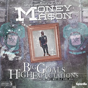 Big Goals High Expectations Money Mason front cover