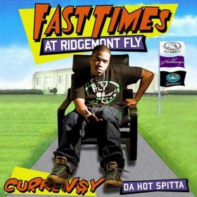 Fast Times At Ridgemont Fly Curren$y front cover