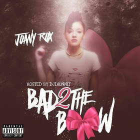 Joany Rox - Bad 2 The Bow DJ 1Hunnit front cover