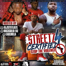 Streetz Certified 4 (Stop The Violence) DJ Steel ATL front cover