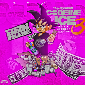 Codeine Over Ice 3 DJ Ben Frank front cover
