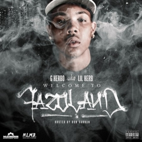 Welcome To Fazoland G Herbo front cover