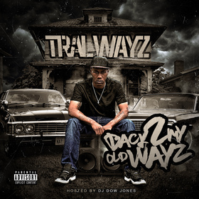 Back 2 My Old Wayz Tral Wayz front cover