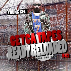 Dj young Cee- Getcha Tapes Ready Reloaded VOL 43 Dj Young Cee front cover