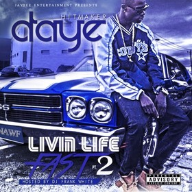 Livin Life Fast 2 D-Aye front cover