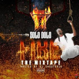 Fire (The Mixtape) Solo Dolo front cover