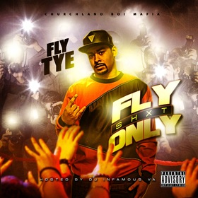 Fly Shxt Only Fly Tye front cover