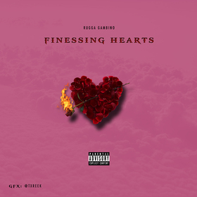 Rugga Gambino - Finessing Hearts Various Artists front cover