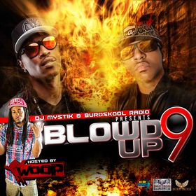 Blow'd Up Vol. 9 (Hosted by Woop) DJ Mystik front cover