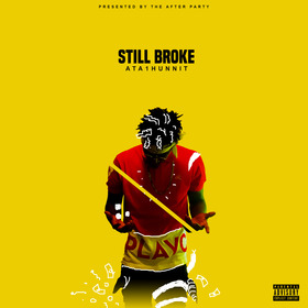Still Broke ATA 1Hunnit front cover