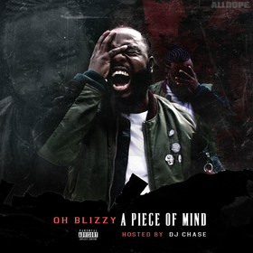Oh Blizzy - A Piece Of Mind DJ Chase front cover