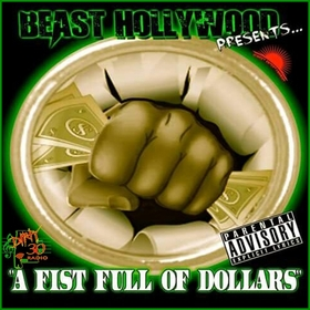 FIST FULL OF DOLLARS (THE LEAK) DIRTY30RADIO front cover