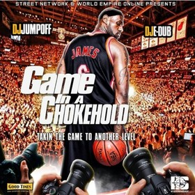 Game In A Chokehold (#TakinTheGameToAnotherLevel) Dj E-Dub front cover