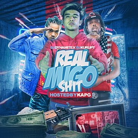 Real Migo Shit (Hosted By Kap G) DJ Dynamite front cover