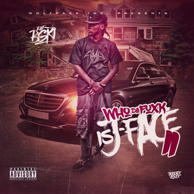 Who Da Fuxk Is J-Face 2 J-Face front cover